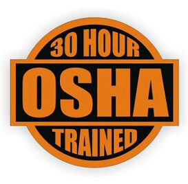 30 Hour OSHA Trained